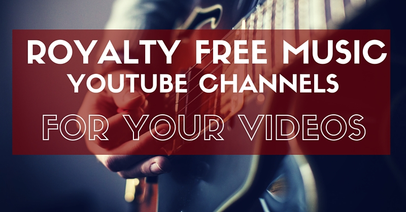 royalty free music youtube channels