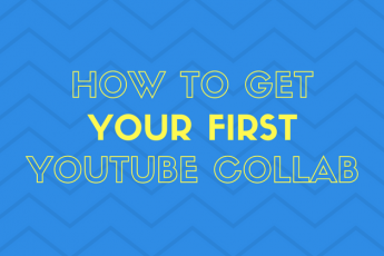 How To Make a YouTube Collab