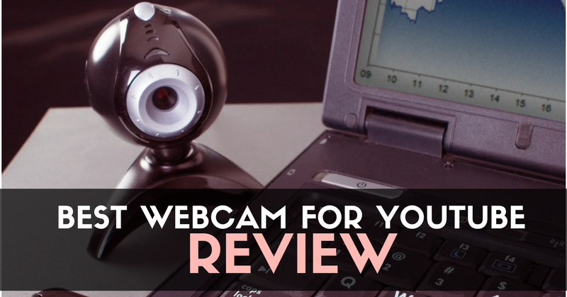 Best Webcam For YouTube In 2018 – More Expensive Isn't