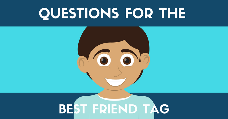 77 Great Best Friend Tag Questions List Why Video Is Great