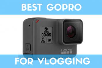 Best GoPro for Vlogging