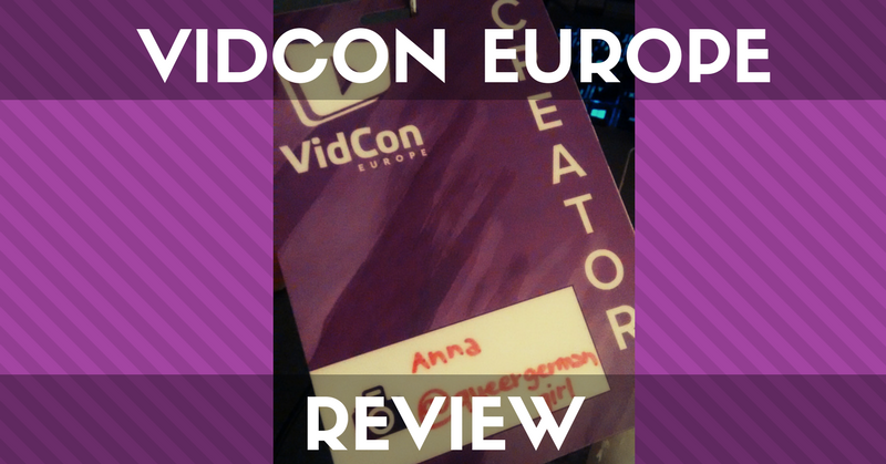 Vidcon Europe Review