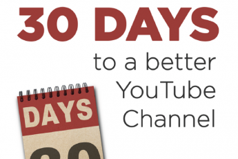 30 Days to a Better YouTube Channel by Tim Schmoyer - Review