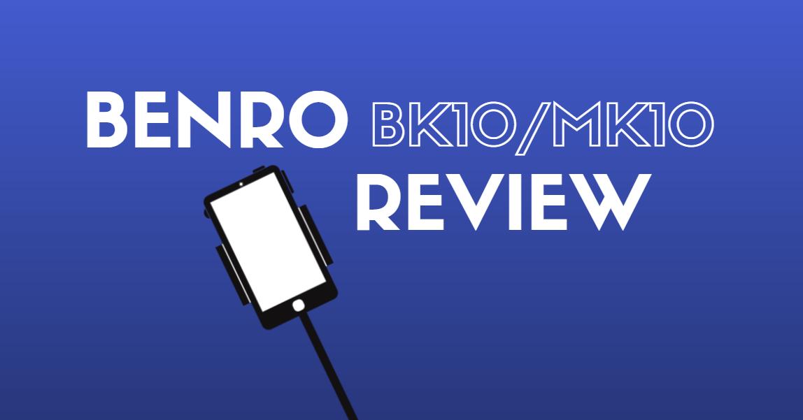 Benro BK10 Review