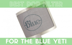 Review: What's the Best Pop Filter for the Blue Yeti?