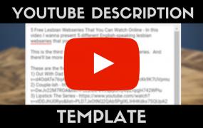 The Perfect YouTube Description Template